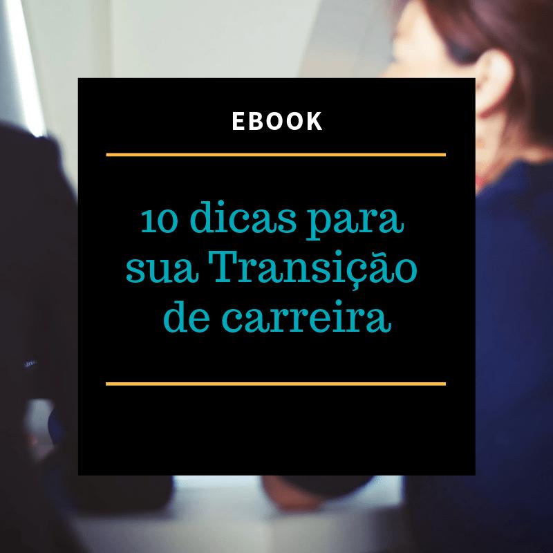 ebook transição de carreira