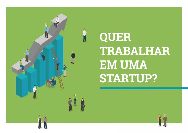 Quer Trabalhar em Startup? Saiba como é trabalhar em  uma empresa em ascensão.